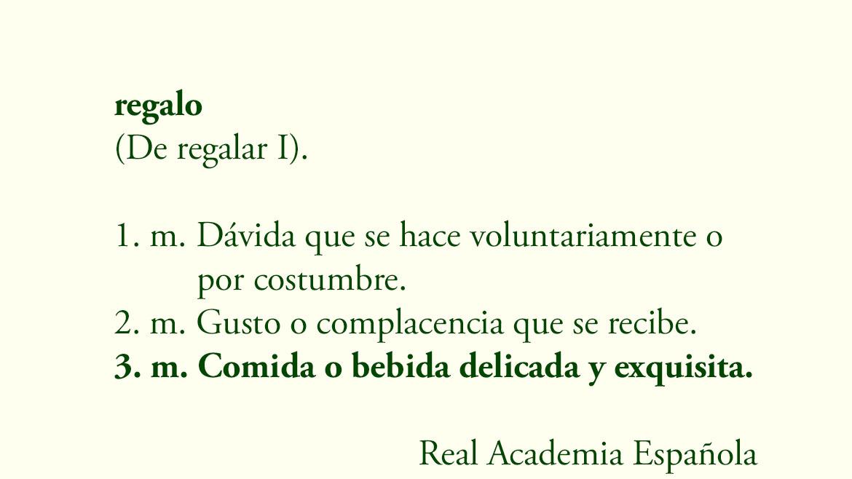 La propia definicion de regalo en el diccionario de la real academia española ya lo dice: regalo es tanto la comida como la bebida delicada y exquisita. Y Navidades es tiempo de comida y bebida así que no puede haber un regalo de navidad más auténtico.